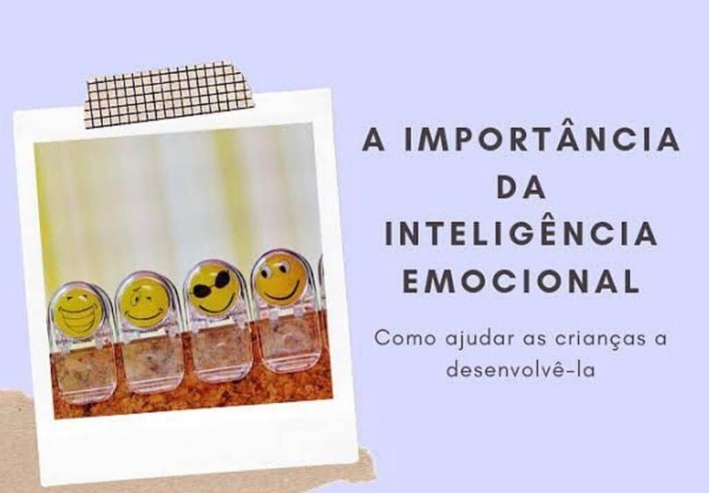 A IMPORTÂNCIA DA INTELIGÊNCIA EMOCIONAL. COMO AJUDAR AS CRIANÇAS A DESENVOLVÊ-LAS?