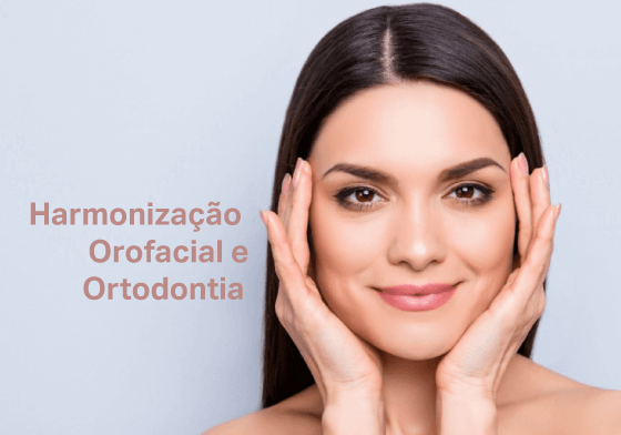 Harmonização Orofacial e Ortodontia