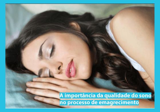 A importância da qualidade do sono no processo de emagrecimento