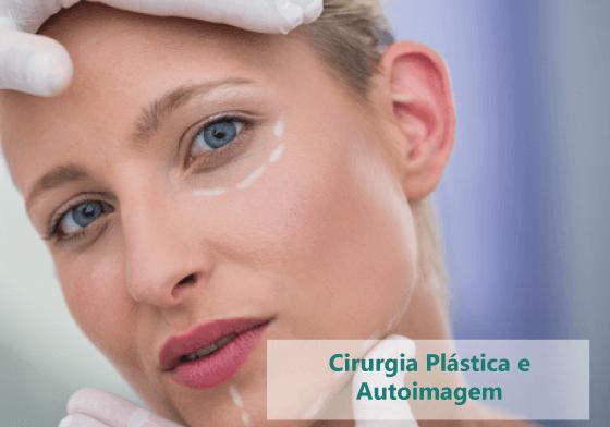 Cirurgia Plástica e Autoimagem
