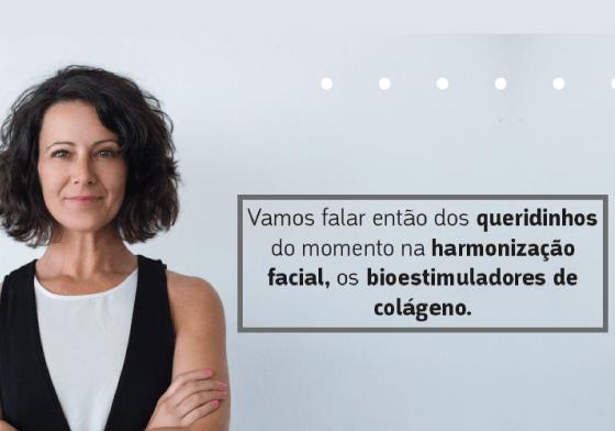 Harmonização facial, os bioestimuladores de colágeno