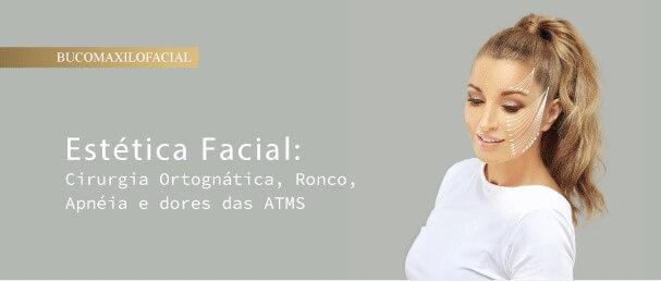 Estética Facial: Cirurgia Ortognática, Ronco, Apnéia e dores das ATMS